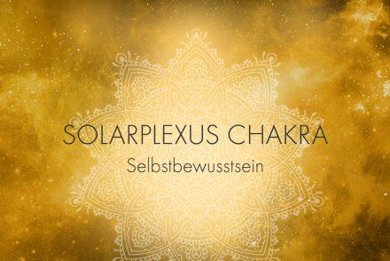 Solarplexuschakra Selbstbewusstsein