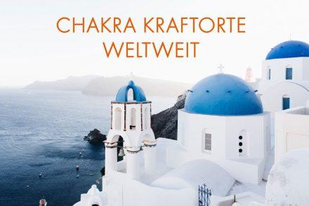 chakra kraftorte weltweit